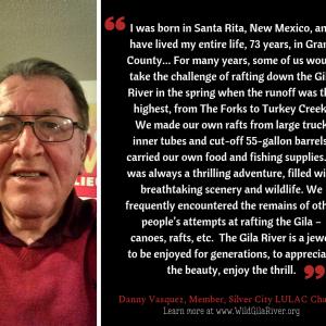 Voices of the Gila, Danny Vasquez
