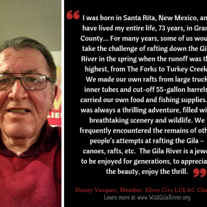 Voices of the Gila, Danny Vasquez